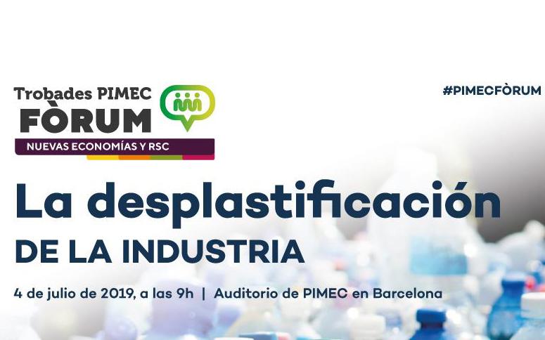 Trobada PIMEC 4 de juliol a Barcelona: La desplastificació de la industria