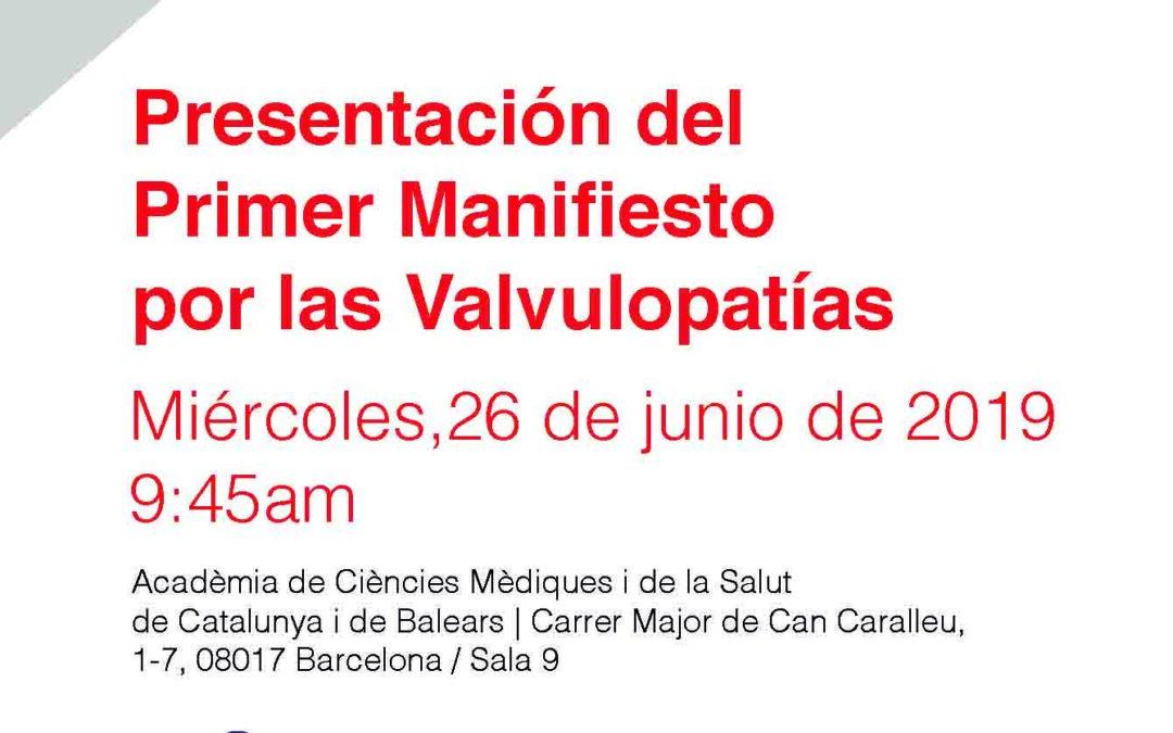 26 de juny: Presentació del Primer Manifest de la Valvulopatia