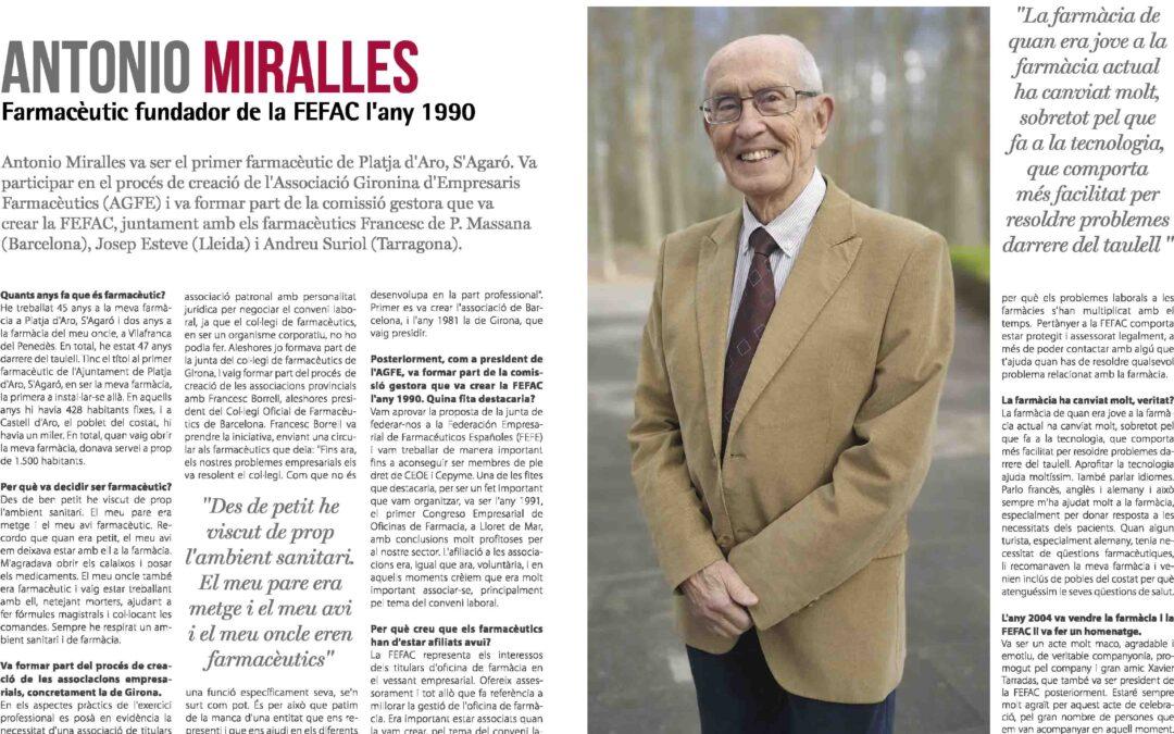 Entrevista a Antonio Miralles, farmacèutic fundador de la FEFAC l'any 1990