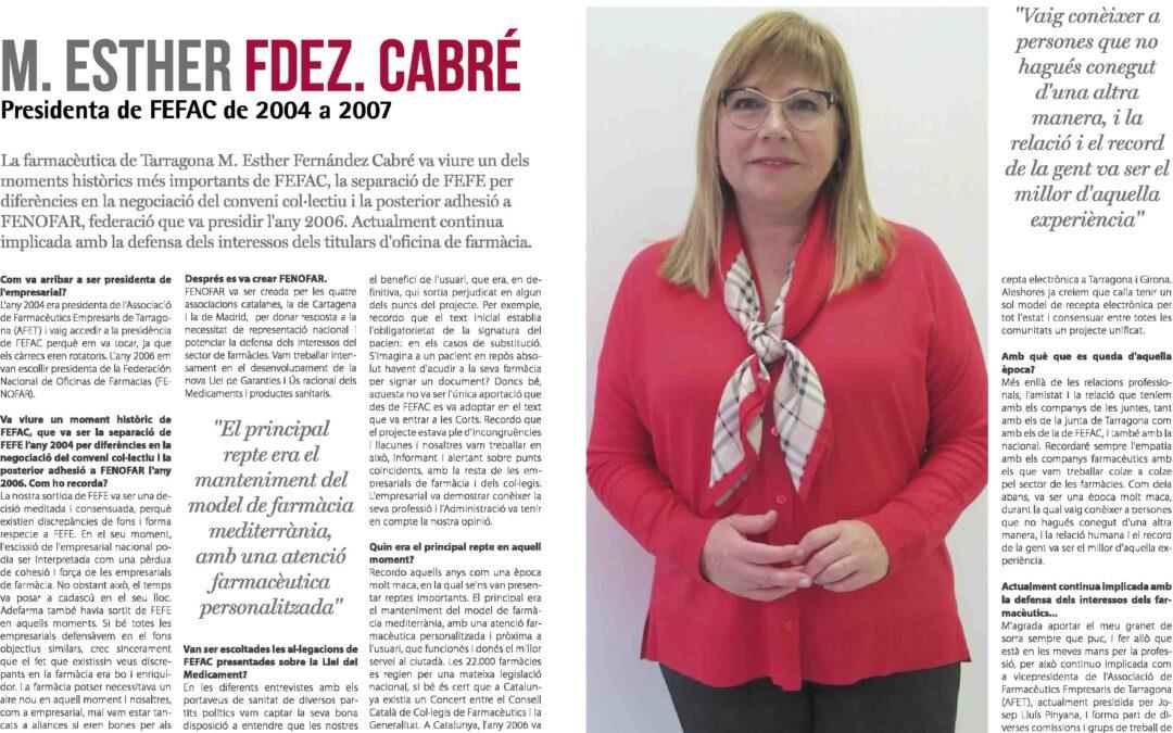 M. Esther Fdez Cabré, presidenta de FEFAC de 2004 a 2007